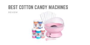 Las mejores máquinas de algodón de azúcar