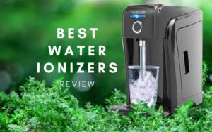 Los mejores ionizadores de agua